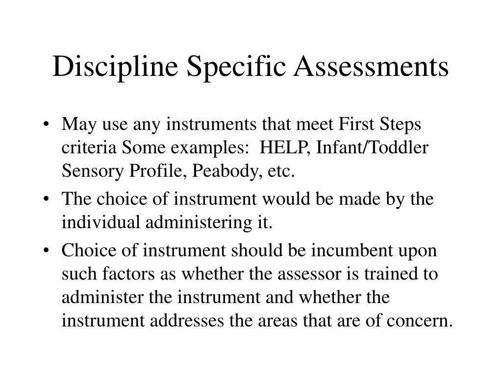 Discipline Specific Assessments