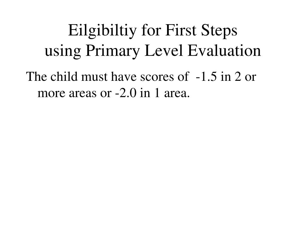 Eilgibiltiy for First Steps