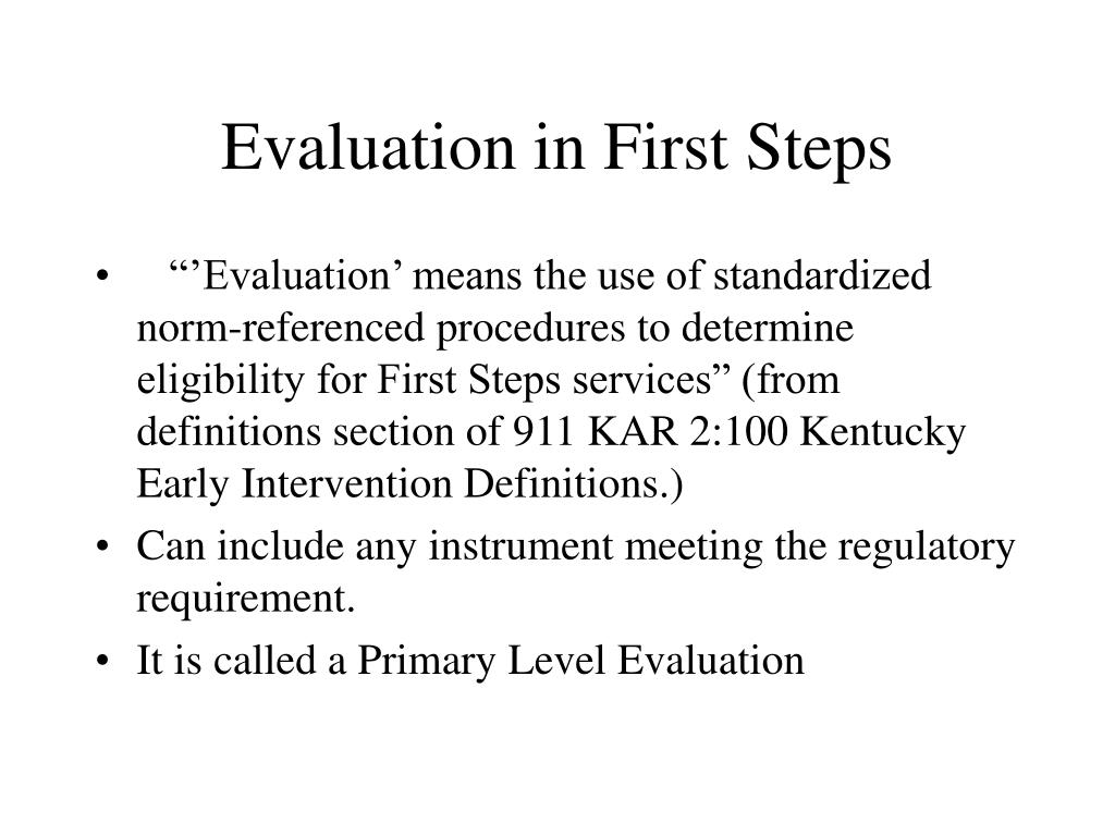 Evaluation in First Steps