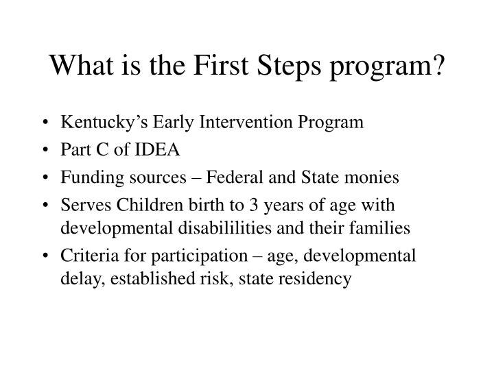What is the first steps program
