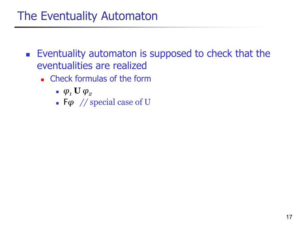 The Eventuality Automaton