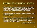 ethnic vs political jokes
