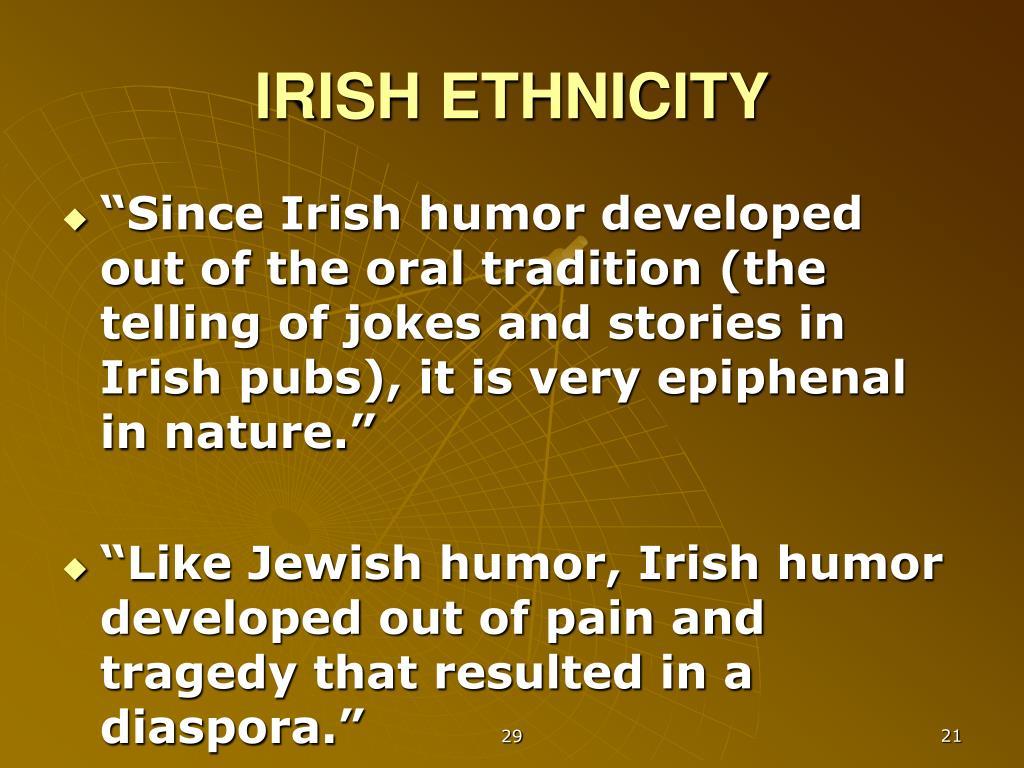 IRISH ETHNICITY