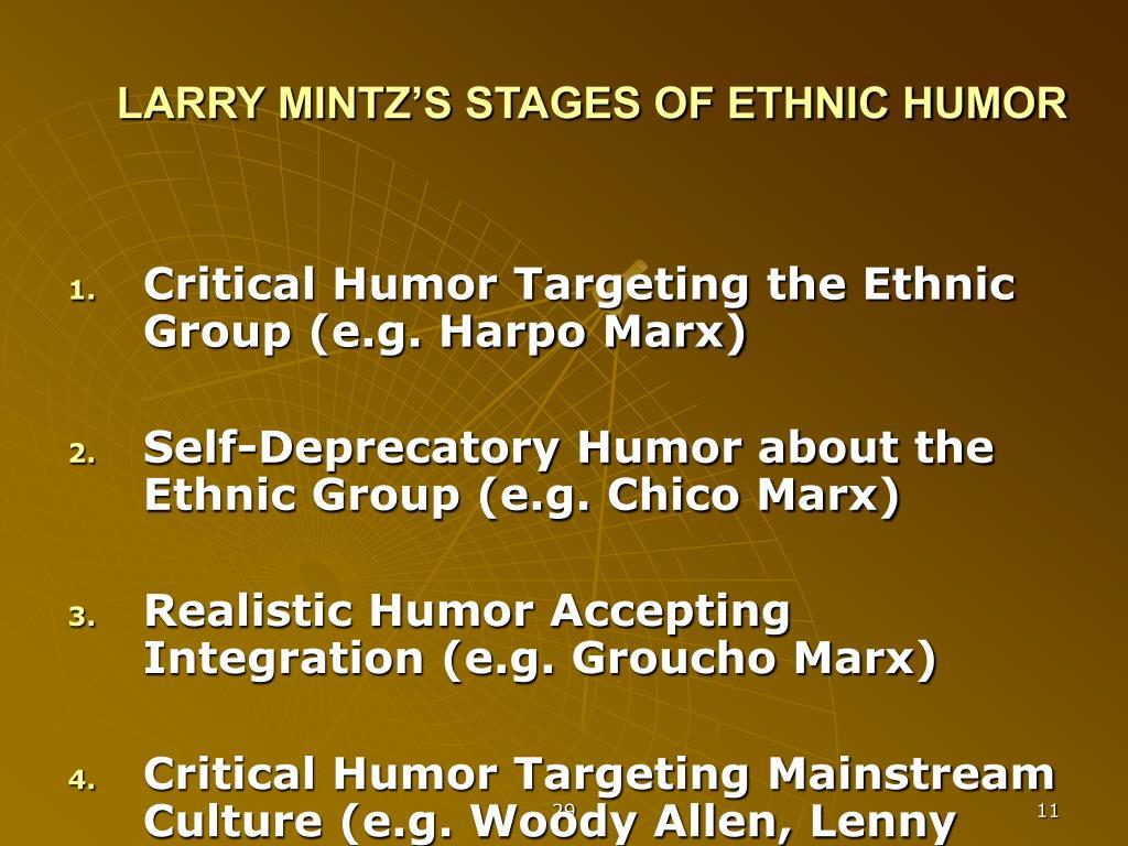 LARRY MINTZ'S STAGES OF ETHNIC HUMOR