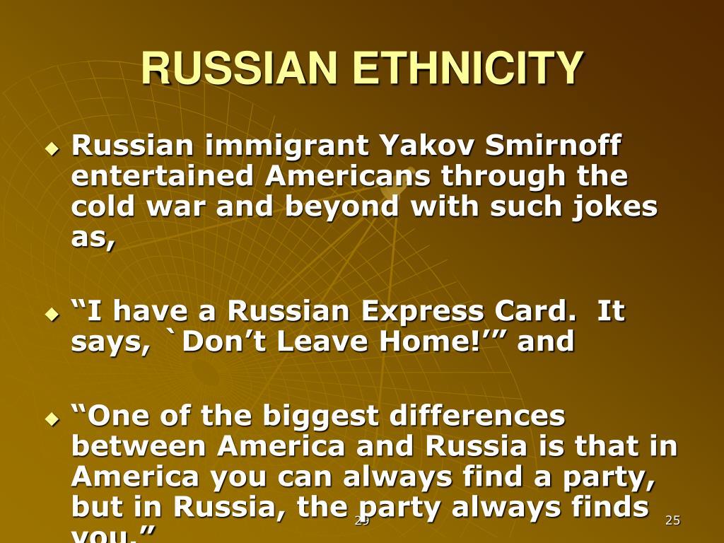 RUSSIAN ETHNICITY