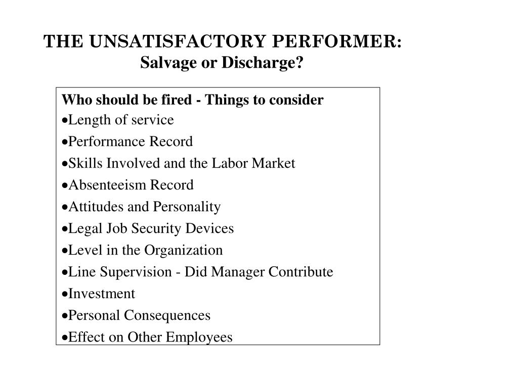 THE UNSATISFACTORY PERFORMER: