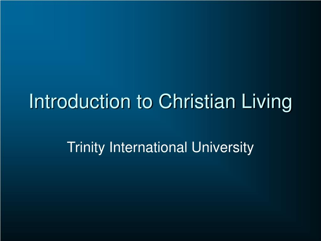 introduction to christian living l.
