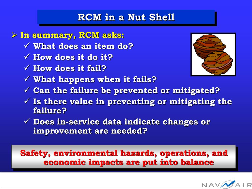 In summary, RCM asks: