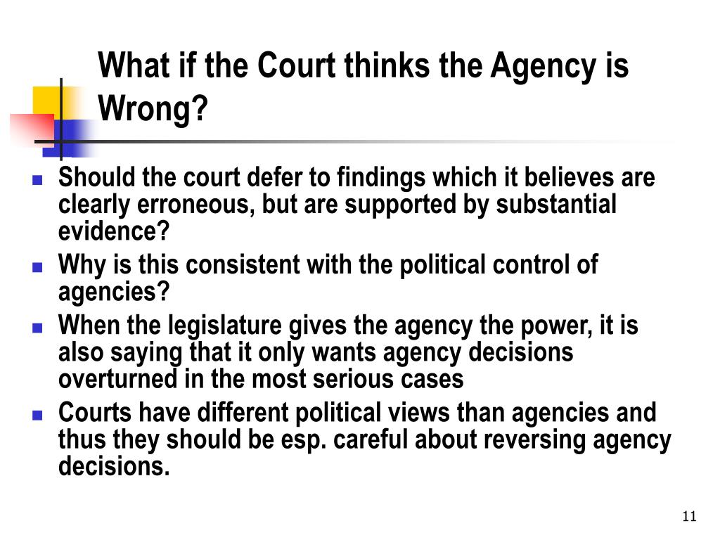 What if the Court thinks the Agency is Wrong?