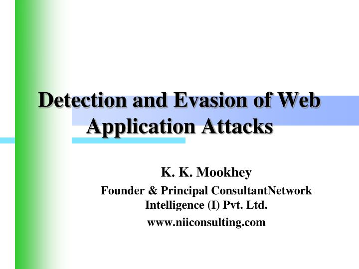 detection and evasion of web application attacks n.