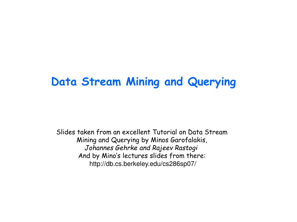 data stream mining and querying l.
