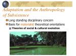 adaptation and the anthropology of subsistence