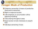 forager mode of production