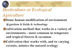 horticulture or ecological agriculture