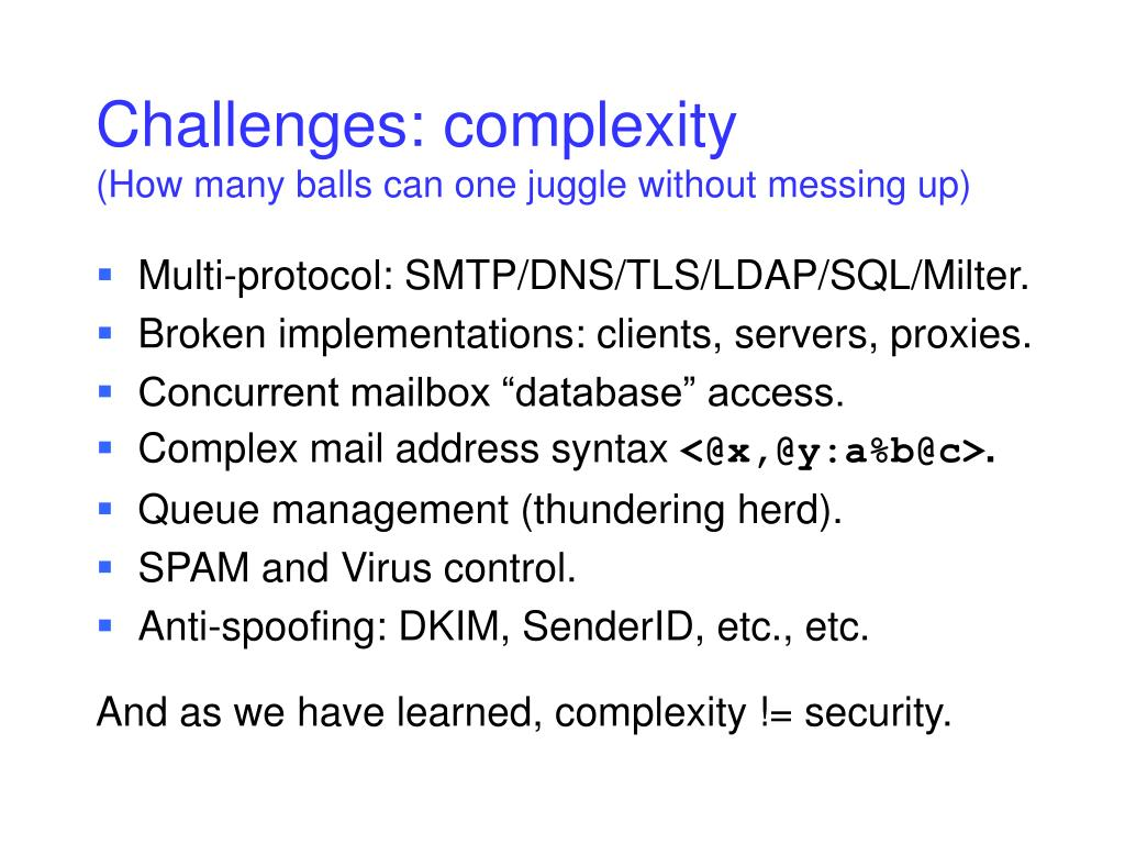 Challenges: complexity