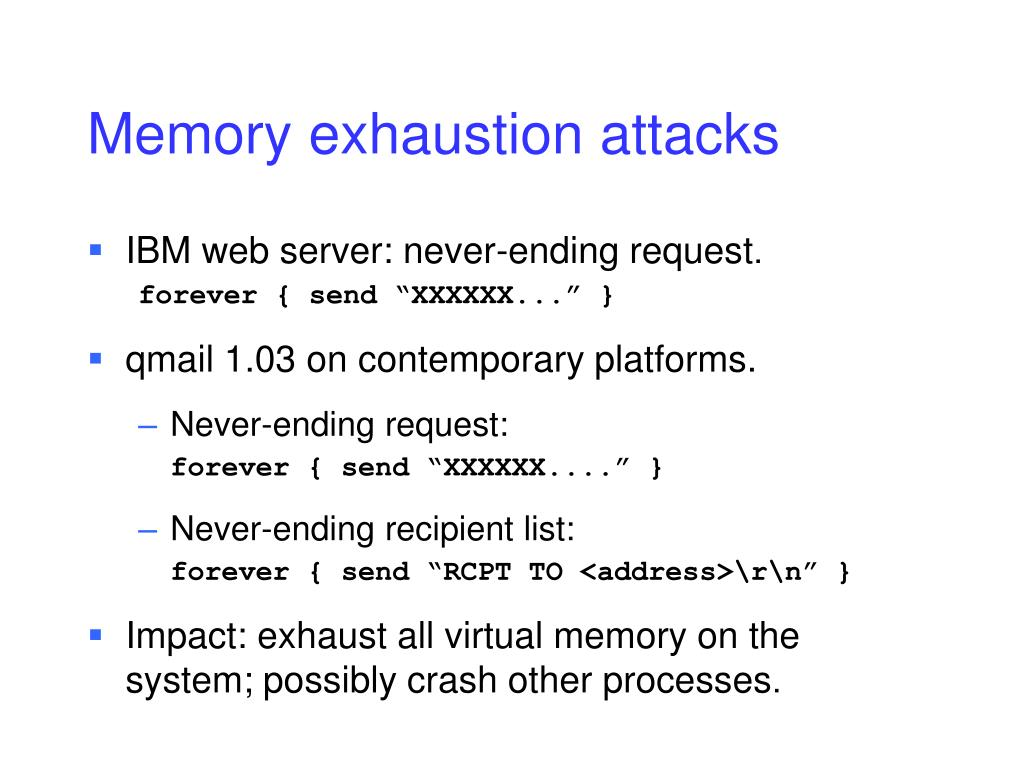 Memory exhaustion attacks