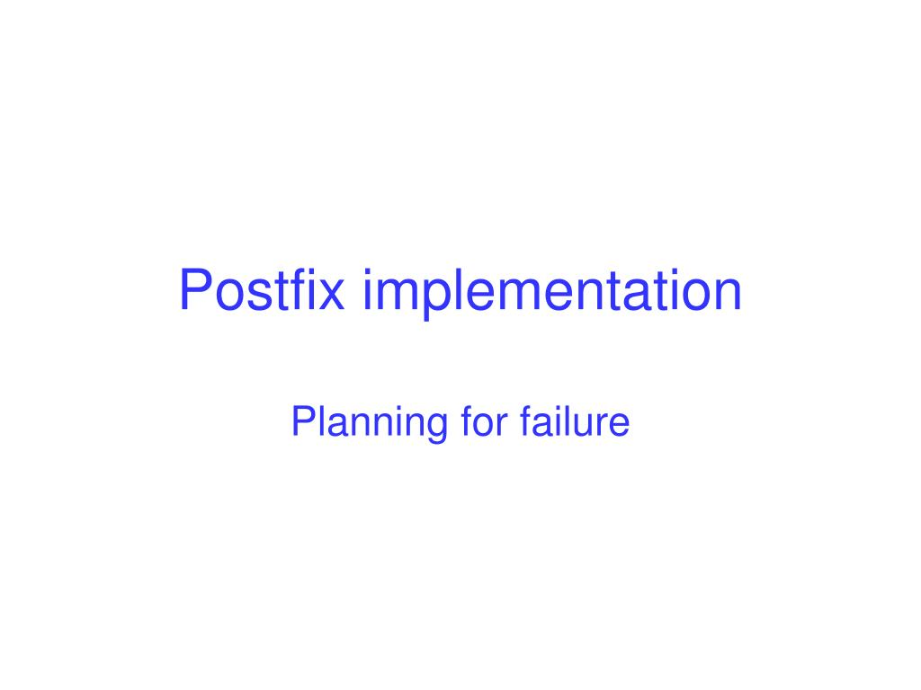 Postfix implementation