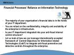 financial processes reliance on information technology