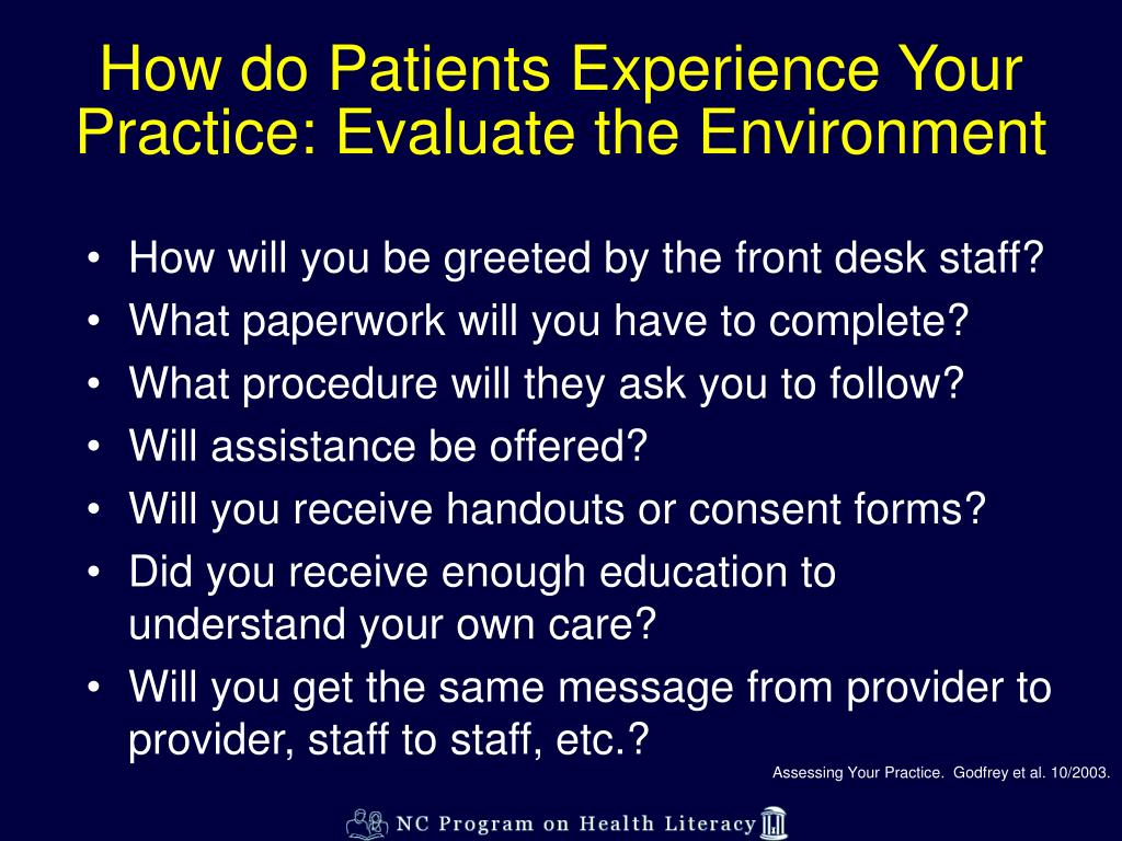 How do Patients Experience Your Practice: Evaluate the Environment