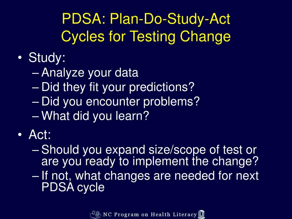 PDSA: Plan-Do-Study-Act