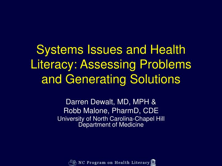 Systems issues and health literacy assessing problems and generating solutions