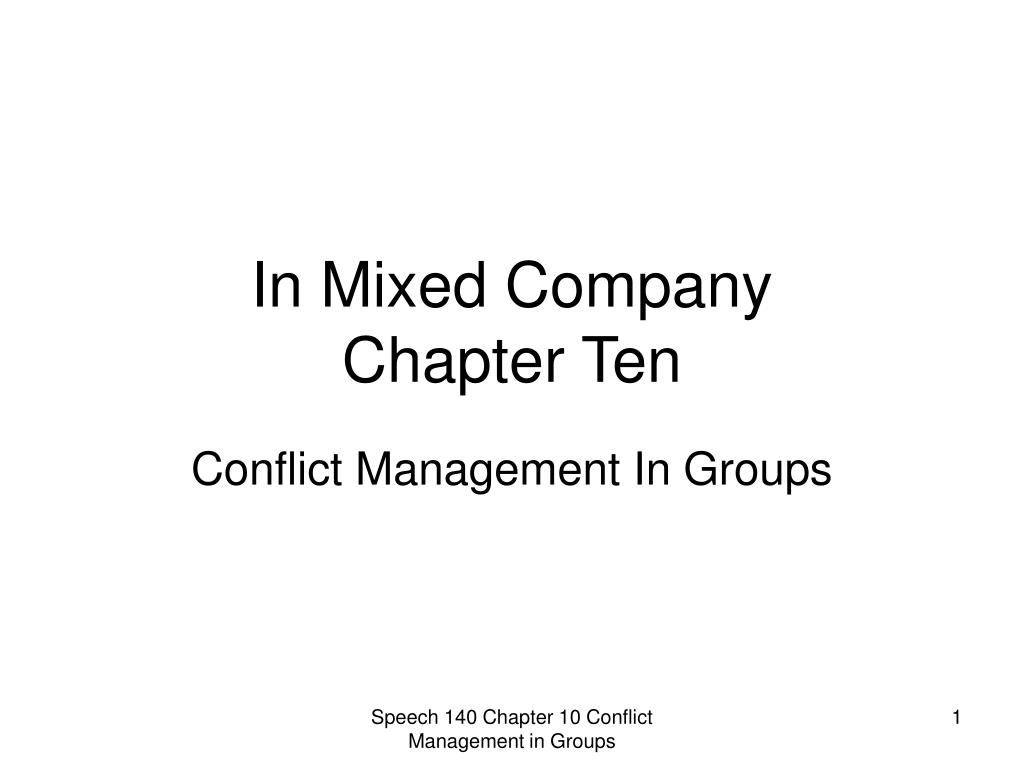 in mixed company chapter ten l.