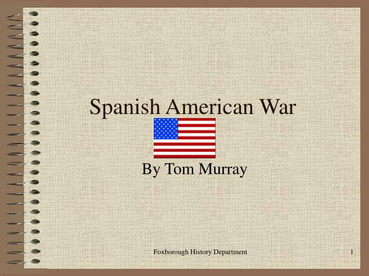 a history of the evolution of foreign policy during the spanish american war period Civil war and reconstruction, 1861-1877 the failure of compromise the american civil war african americans and emancipation reconstruction in 1877, soon after.
