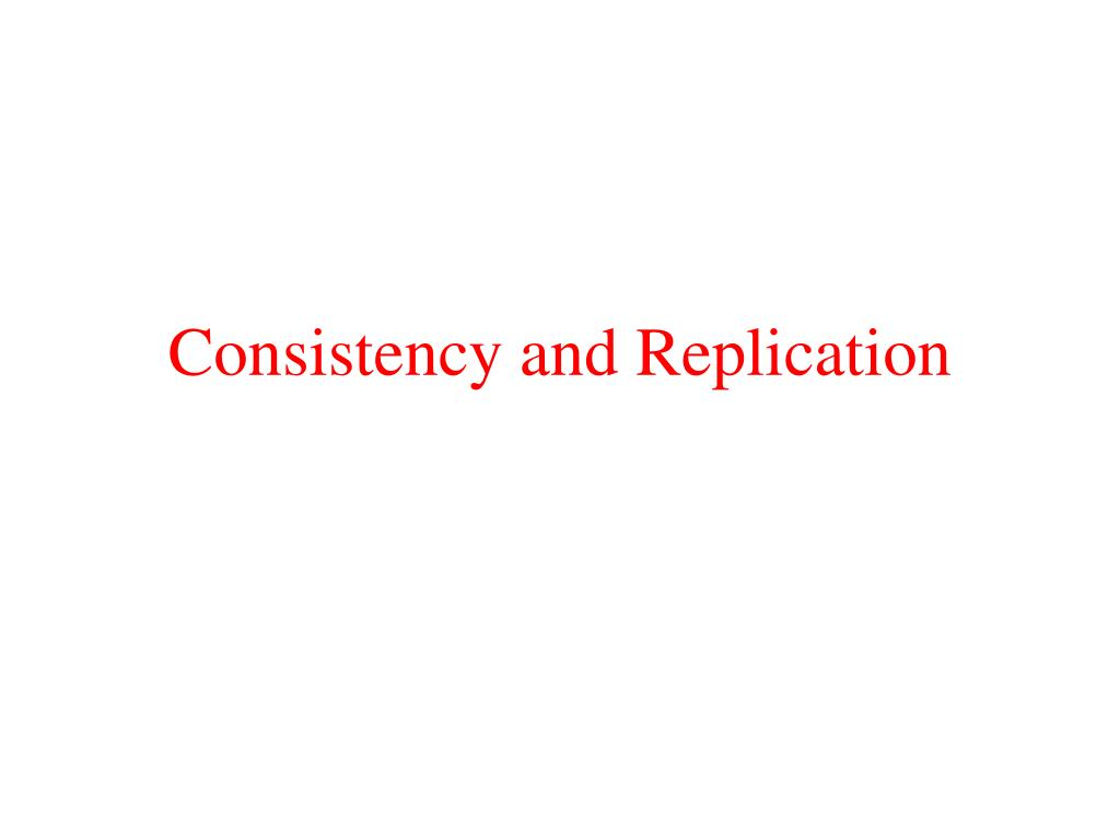 consistency and replication l.