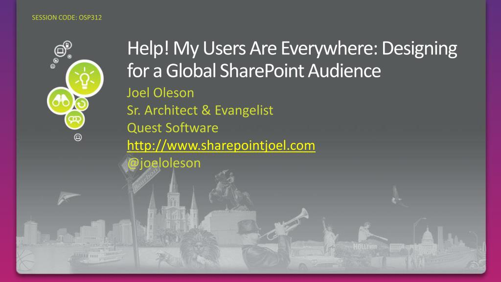 help my users are everywhere designing for a global sharepoint audience l.
