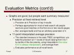 evaluation metrics cont d