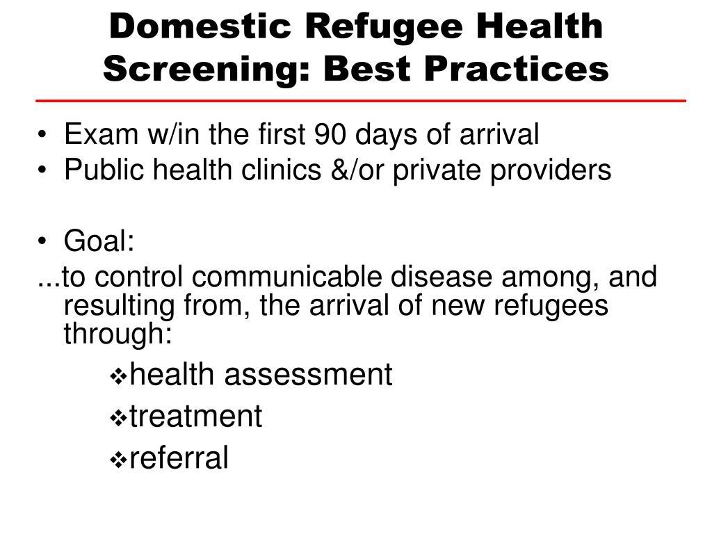 Domestic Refugee Health Screening: Best Practices