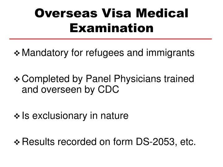 Overseas visa medical examination