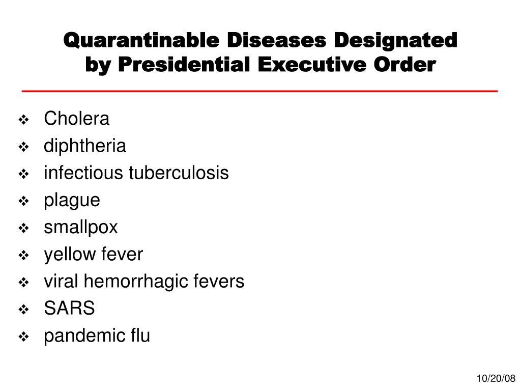 Quarantinable Diseases Designated