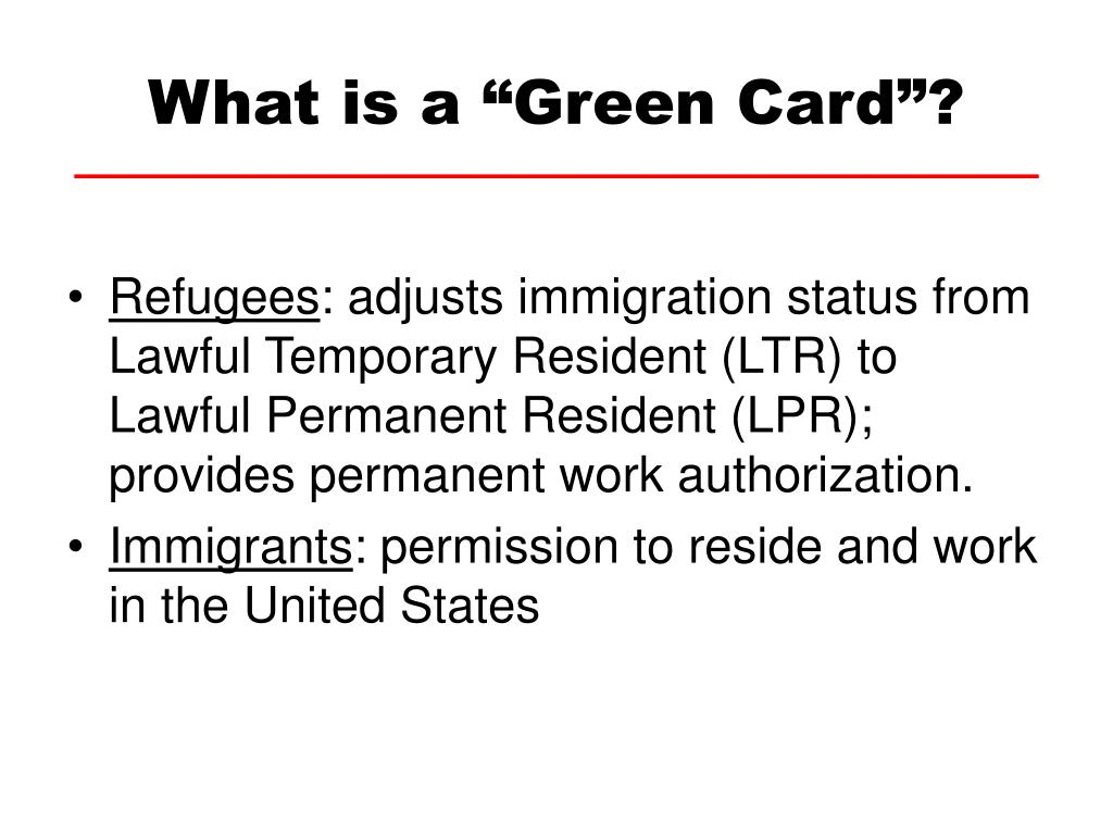 """What is a """"Green Card""""?"""