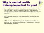 why is mental health training important for you