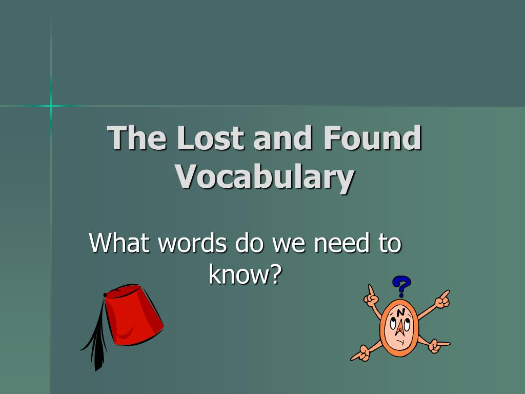 the lost and found vocabulary l.