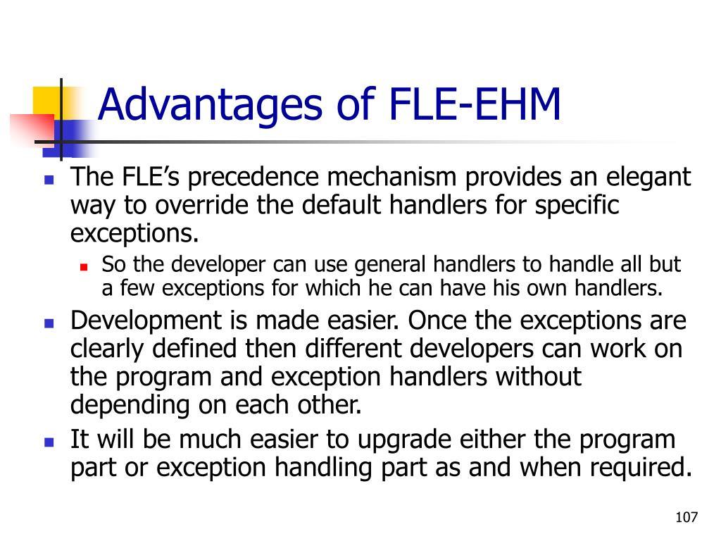 Advantages of FLE-EHM