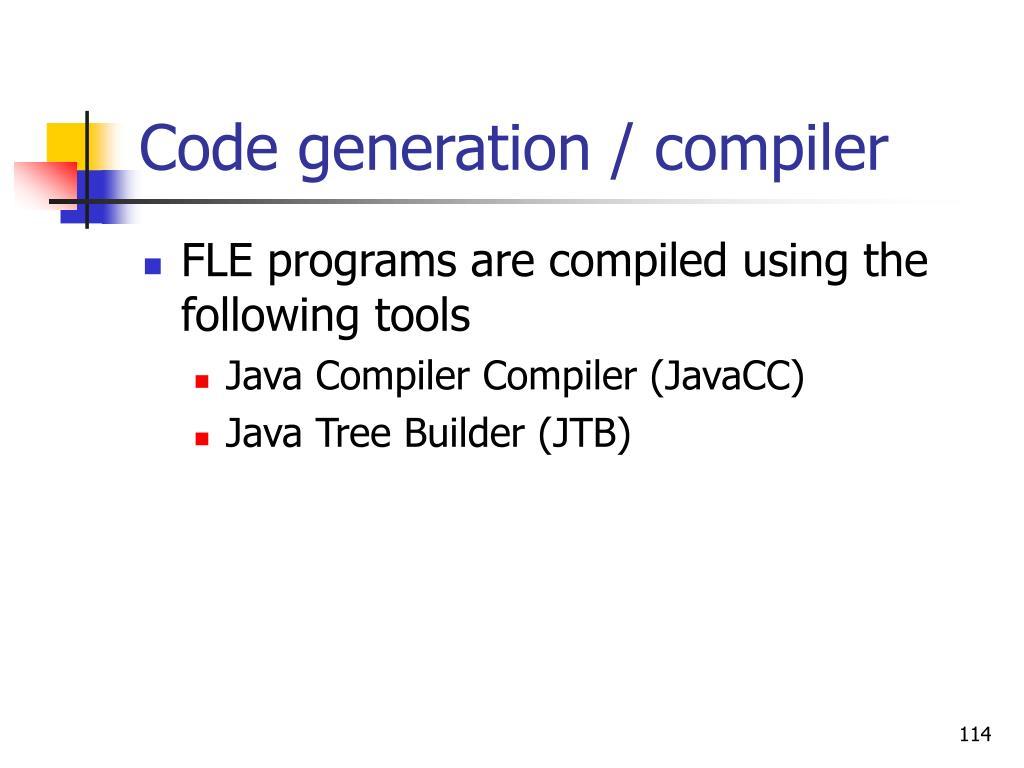 Code generation / compiler