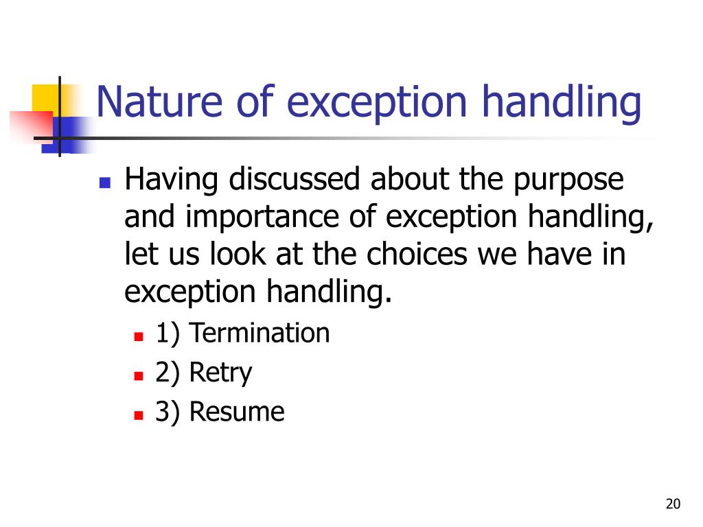 Nature of exception handling