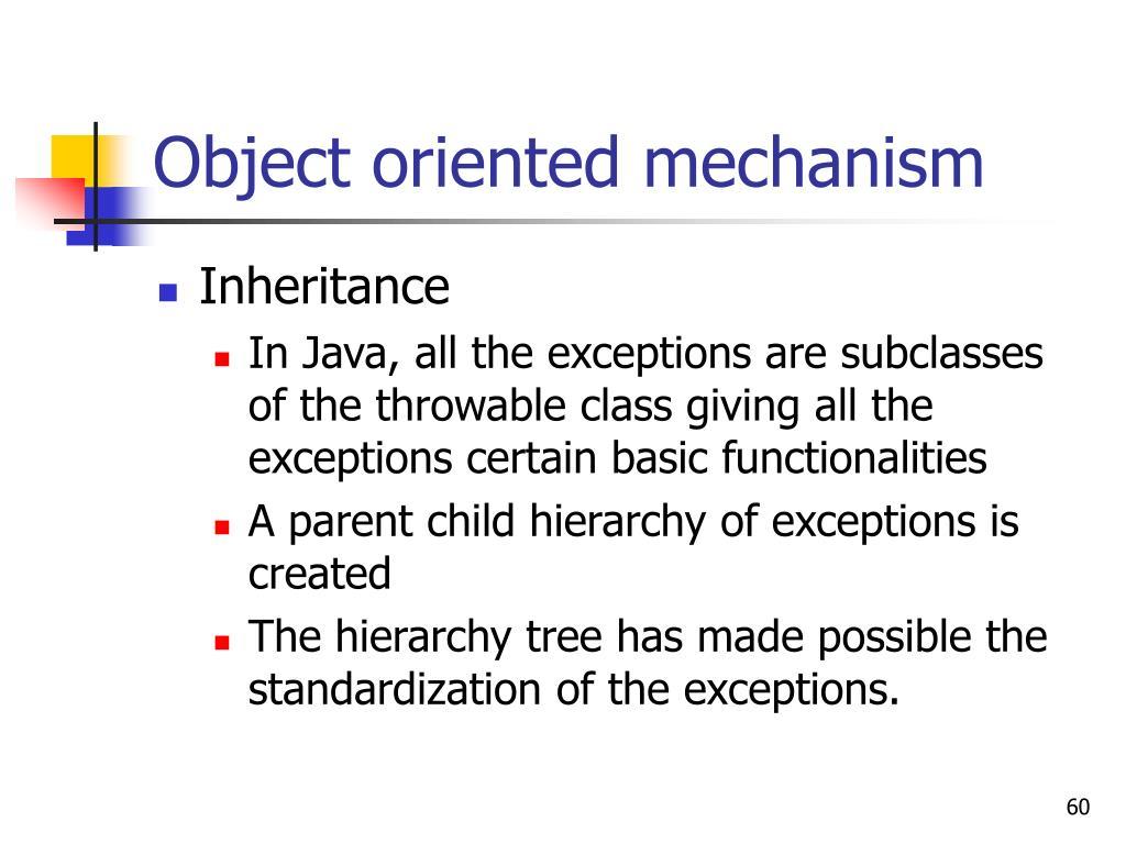 Object oriented mechanism