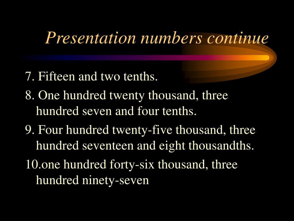 Presentation numbers continue