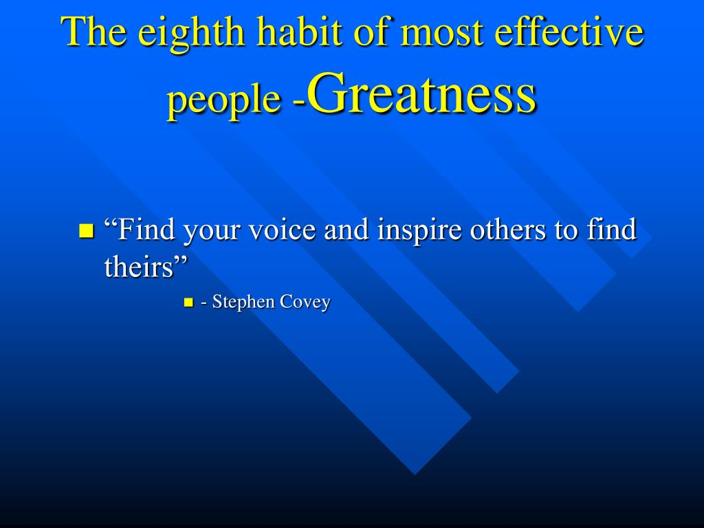 The eighth habit of most effective people -