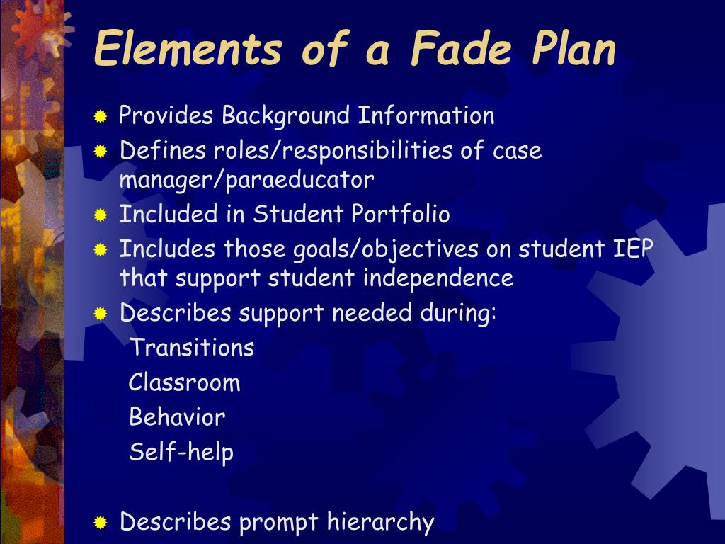Elements of a Fade Plan