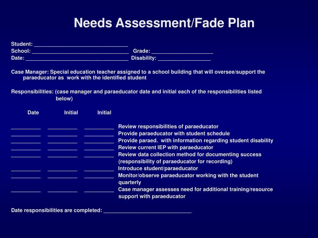 Needs Assessment/Fade Plan