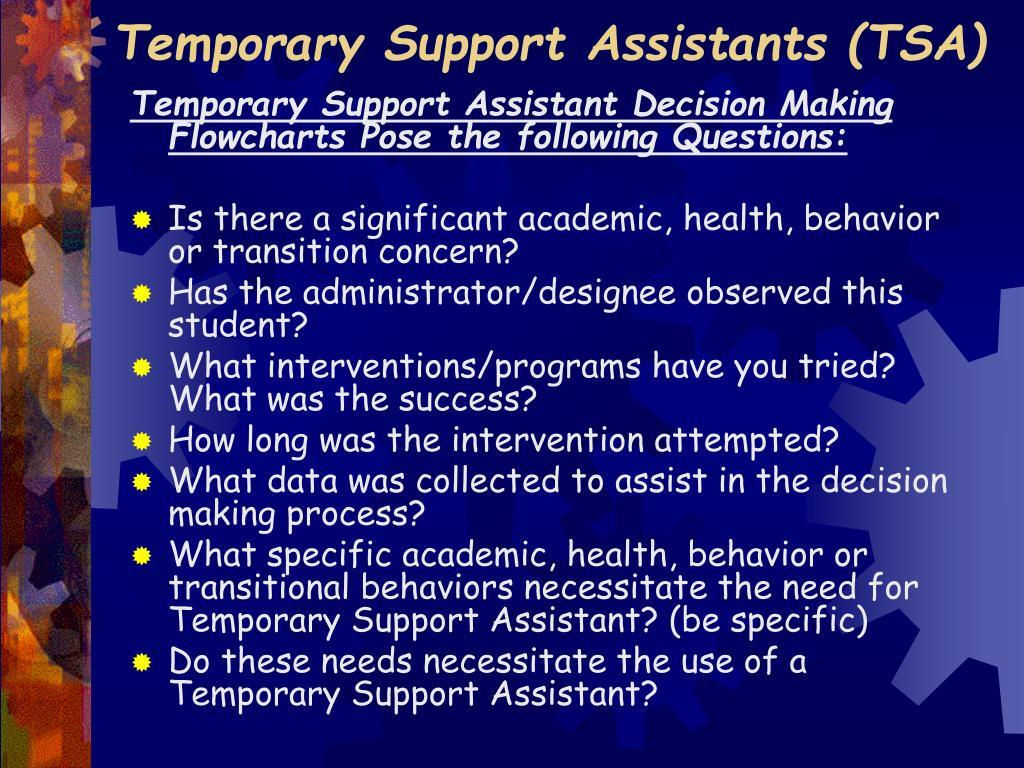 Temporary Support Assistants (TSA)