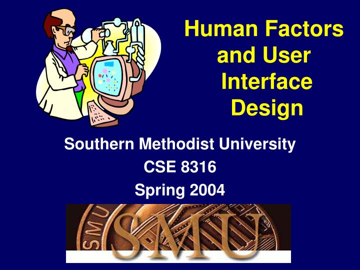 human factors and user interface design n.