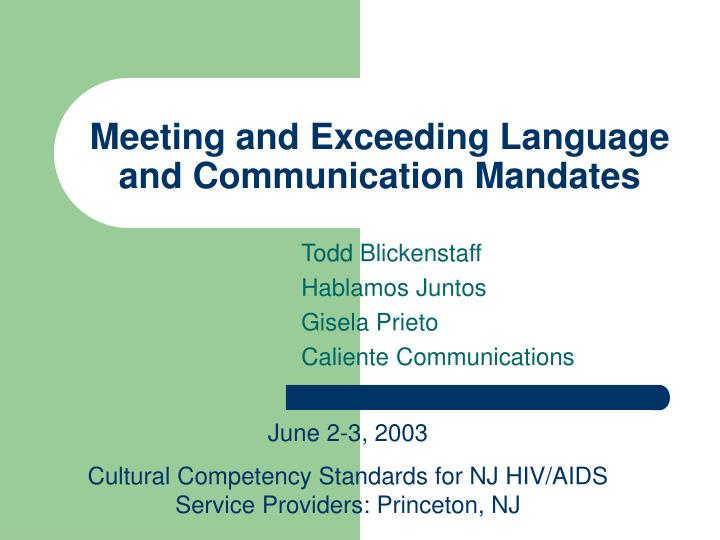 meeting and exceeding language and communication mandates n.