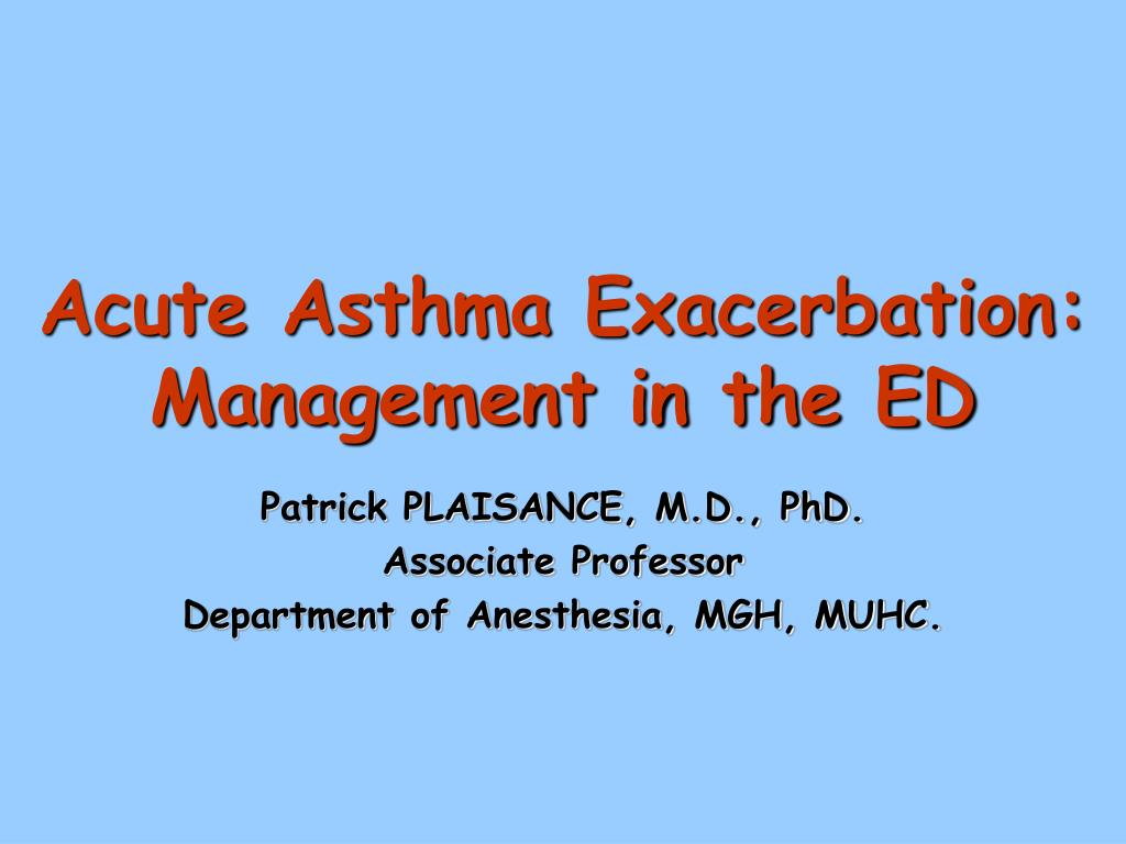 Acute Asthma Exacerbation: Management in the ED