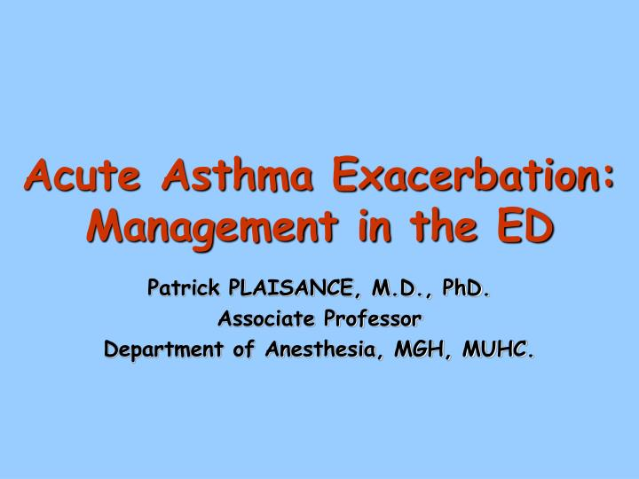 Acute asthma exacerbation management in the ed