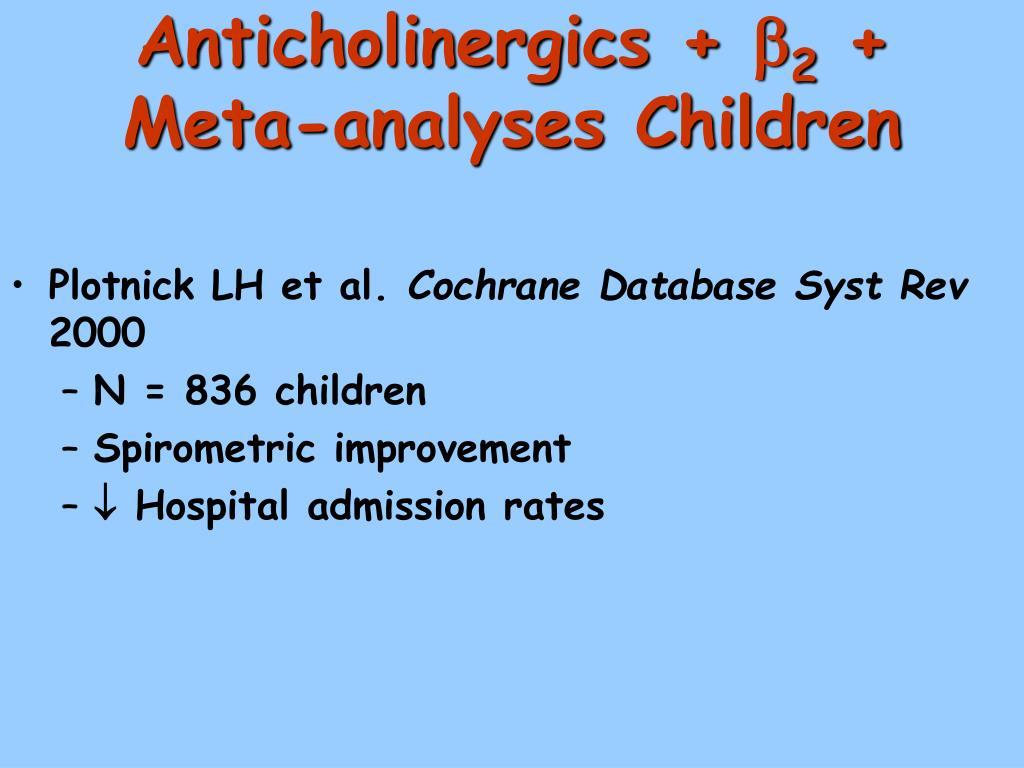 Anticholinergics +